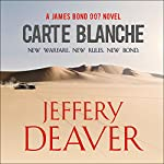 Carte Blanche: A James Bond Novel | Jeffery Deaver