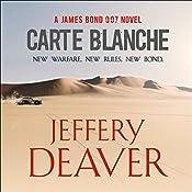 Carte Blanche: A James Bond Novel | Jeffery Deaver