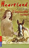 Heartland, tome 5 : L'Impossible retour par Brooke