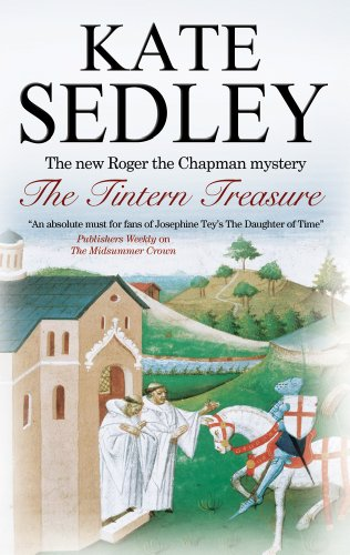 Tintern Treasure (Roger the Chapman Mysteries Book 21)