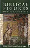 Biblical Figures Outside the Bible, Theodore A. Bergren, 1563384116