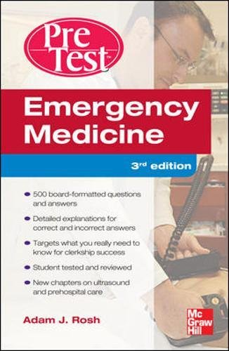 Emergency Medicine PreTest Self-Assessment and Review, Third Edition