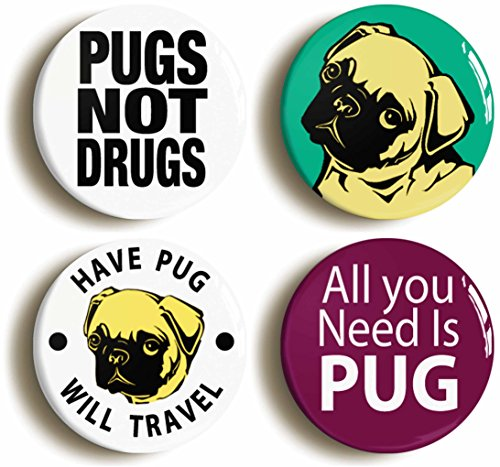 - Pug Button Pin Set Funny Cute Pugs Not Drugs (Size is 1inch Diameter)
