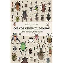 Coléoptères du monde: Une encyclopédie