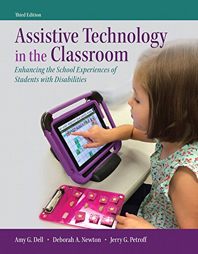 Assistive Technology in the Classroom: Enhancing the School Experiences of Students with Disabilities, Enhanced Pearson eText with Loose-Leaf Version ... Edition) (Whats New in Special Education)