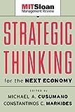 Strategic Thinking for the Next Economy, Michael Cusumano , 0787957291