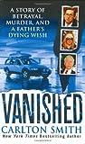 Vanished, Carlton Smith, 0312986092