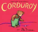 Corduroy (Spanish Language Edition)