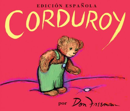 Corduroy (Spanish Language Edition) by Brand: Turtleback