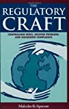 img - for The Regulatory Craft: Controlling Risks, Solving Problems, and Managing Compliance by Malcolm K. Sparrow (2000-05-01) book / textbook / text book