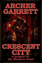 Crescent City (Western Front Series Book 4)