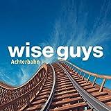 Wise Guys - Ein Dickes Ding