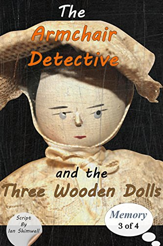 The Armchair Detective and the Three Wooden