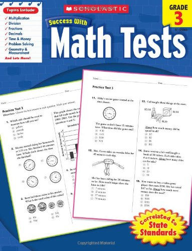 - Scholastic Success with Math Tests,  Grade 3 (Scholastic Success with Workbooks: Tests Math)