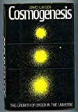 img - for Cosmogenesis: The Growth of Order in the Universe book / textbook / text book