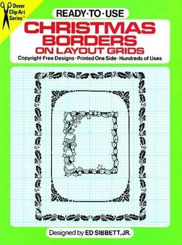 Ready-to-Use Christmas Borders on Layout Grids (Dover Clip Art S)