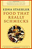 Food That Really Schmecks, Edna Staebler, 0889205213