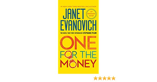 One for the Money (Stephanie Plum, No. 1): A Stephanie Plum Novel (English Edition) eBook: Janet Evanovich: Amazon.es: Tienda Kindle