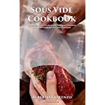 Sous Vide Cookbook: Award Winning Sous Vide Recipes