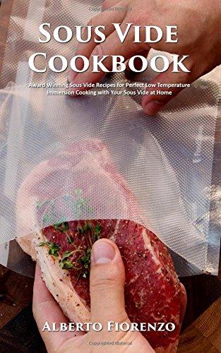 Sous Vide Cookbook: Award Winning Sous Vide Recipes