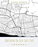 Southend-on-Sea (UK) Trip Journal: Lined Travel Journal/Diary/Notebook With Southend-on-Sea (UK) Map Cover Art