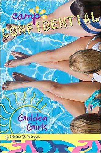 GOLDEN GIRLS  CAMP CONFIDENTIAL #16