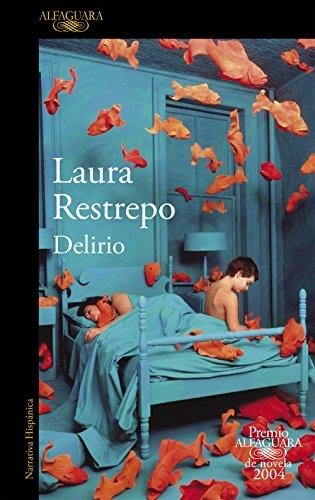 Delirio de Laura Restrepo