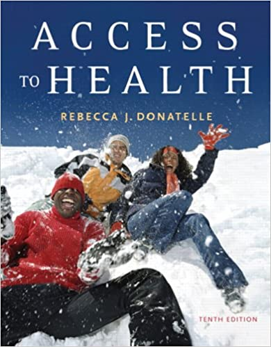 Access to Health (10th Edition): Rebecca J. Donatelle, Patricia ...