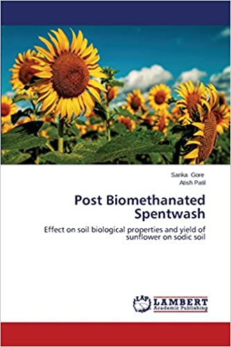 Book Post Biomethanated Spentwash: Effect on soil biological properties and yield of sunflower on sodic soil