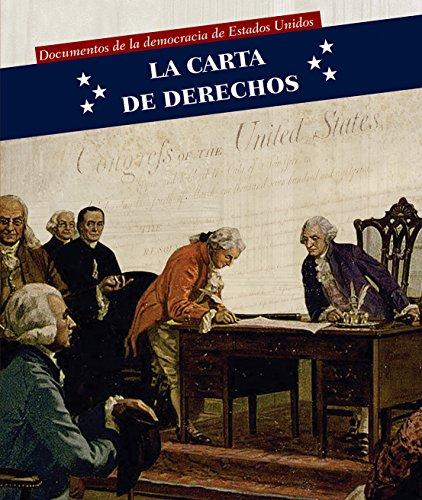 La Carta de Derechos (Bill of Rights) (Documentos de la Democracia de Estados Unidos (Documents Of) (Spanish Edition) by PowerKids Press