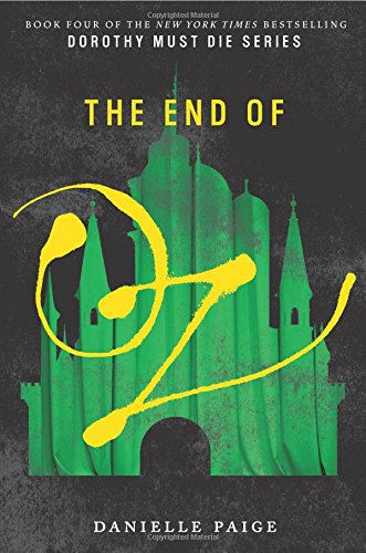 The End of Oz (Dorothy Must Die) -