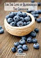 For The Love Of Blueberries Front Cover