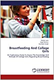 Breastfeeding and College Girls, Suman Lata and Jugal Kishore, 3848498820