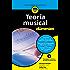 Teoría musical para Dummies (Spanish Edition)
