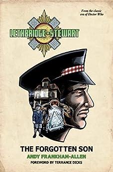 Lethbridge-Stewart: The Forgotten Son by [Frankham-Allen, Andy]