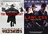 The Bondurant Boys Take on The Law + Hired Guns: Hateful Eight & Lawless (Double Feature DVD Bundle)