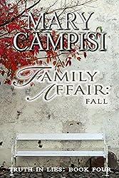 A Family Affair: Fall (Truth in Lies, Book 4)