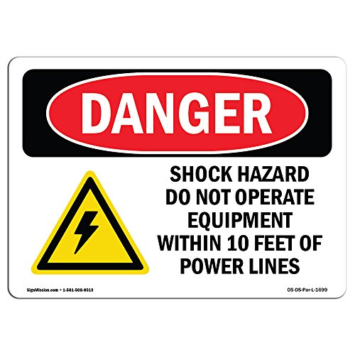 OSHA Danger Sign - Shock Hazard Do Not Operate Within 10 Feet | Choose from: Aluminum, Rigid Plastic Or Vinyl Label Decal | Protect Your Business, Construction Site, Shop Area | Made in The USA