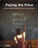 img - for Paying the Price: Why Rich Countries Must Invest Now in a War on Poverty (Oxfam Campaign Reports) by Arabella Fraser (2005-05-20) book / textbook / text book