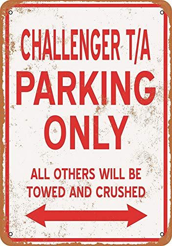 FDerks 8 x 12 Metal Sign - Challenger T/A Parking ONLY - Vintage - Tin Parking Only Sign