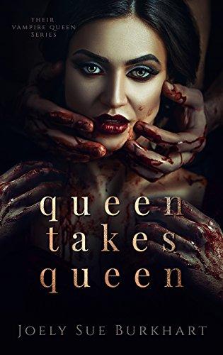 Pdf Romance Queen Takes Queen (Their Vampire Queen Book 3)