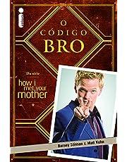 O Código Bro - Volume 1: (Da série How i met your mother)