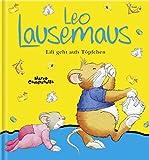 Leo Lausemaus Lili geht aufs Töpfchen (Lingoli)