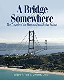A Bridge to Somewhere: The Tragedy of the Messina Strait Bridge Project
