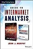 Guide to Intermarket Analysis, John J. Murphy, 1118631536