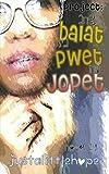 Project: Ang Balat sa Pwet ni Jopet