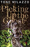 Picking up the Ghost, Tone Milazzo, 1926851358