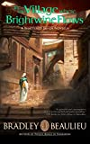 In the Village Where Brightwine Flows: A Shattered Sands Novella