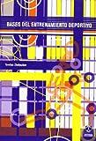 Bases del Entrenamiento Deportivo (Spanish Edition)
