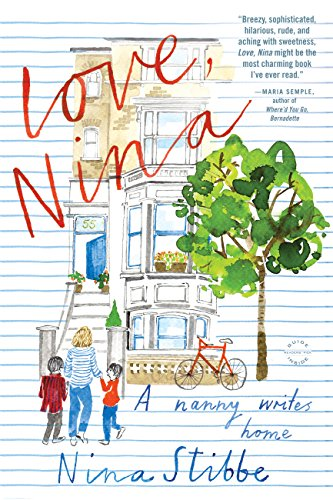 Love, Nina: A Nanny Writes Home cover